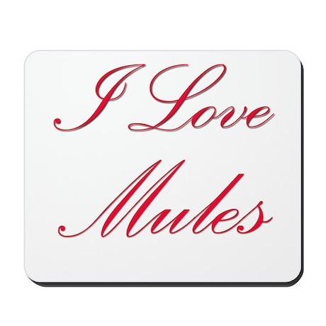I Love Mules Mousepad