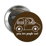 """Pets Are People Too 2.25"""" Button (10 pack)"""