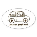 Pets Are People Too Oval Sticker