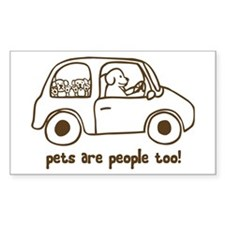 Pets Are People Too Rectangle Decal