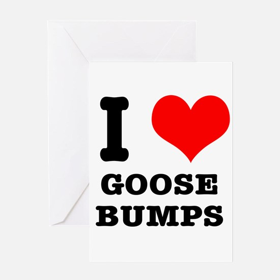 I Heart (Love) Goose Bumps Greeting Card