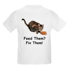 Feed Them? Fix Them! Kids T-Shirt