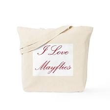 I Love Mayflies Tote Bag