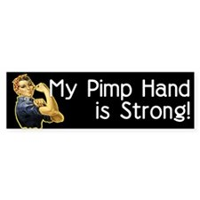 Rosie the Riveter's Pimp Hand Bumper Bumper Sticker