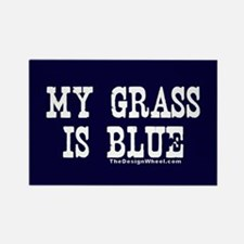 My Grass Is Blue Rectangle Magnet