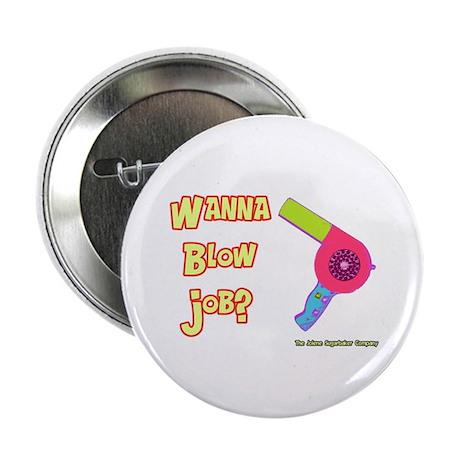 Hairdresser Blow Job Button