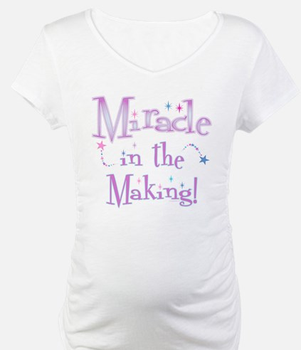 MIRACLE IN THE MAKING! Shirt