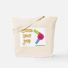Hairdresser Blow Job Tote Bag
