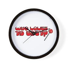 Who loves ya? Wall Clock