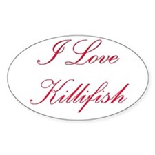 I Love Killifish Oval Decal