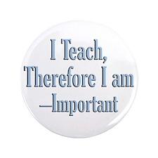 """Teachers inspire 3.5"""" Button"""