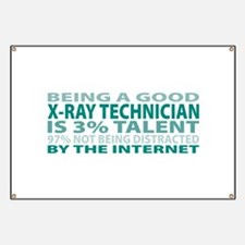 Good X-Ray Technician Banner