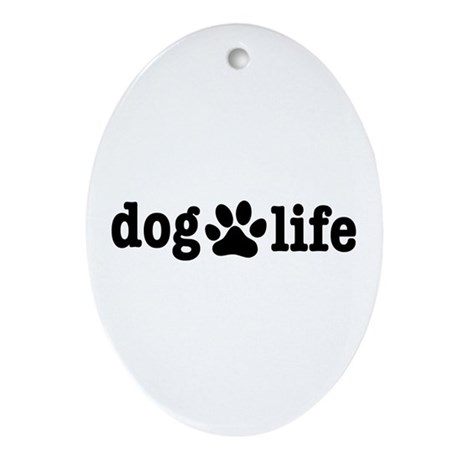 Dog Life Gear.com Oval Ornament