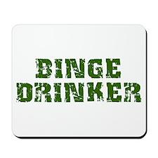 Binge Drinker Mousepad