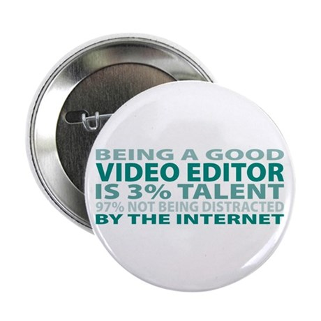 """Good Video Editor 2.25"""" Button (100 pack)"""