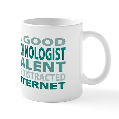 Good Surgical Technologist Mug
