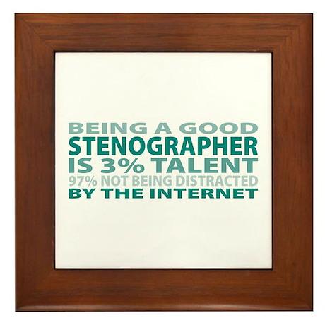 Good Stenographer Framed Tile