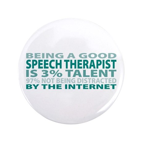 "Good Speech Therapist 3.5"" Button (100 pack)"