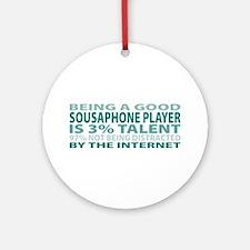 Good Sousaphone Player Ornament (Round)