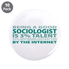 """Good Sociologist 3.5"""" Button (10 pack)"""