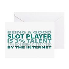 Good Slot Player Greeting Card
