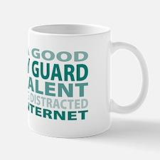 Good Security Guard Mug