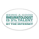 Good Rheumatologist Oval Sticker
