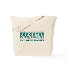 Good Reporter Tote Bag