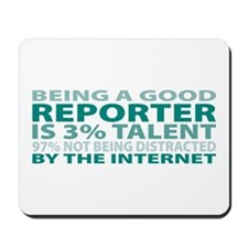 Good Reporter Mousepad