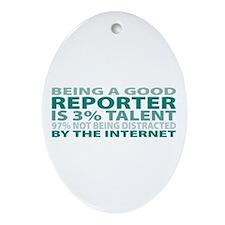 Good Reporter Oval Ornament
