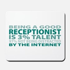 Good Receptionist Mousepad