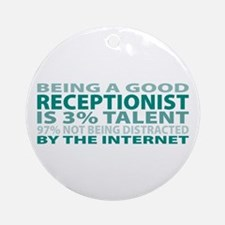 Good Receptionist Ornament (Round)