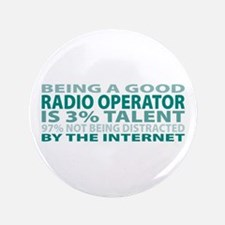 "Good Radio Operator 3.5"" Button"