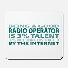 Good Radio Operator Mousepad