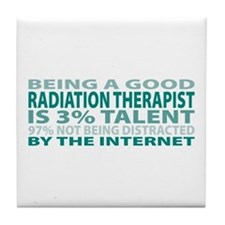 Good Radiation Therapist Tile Coaster