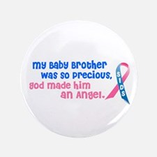 """SIDS Angel 1 (Baby Brother) 3.5"""" Button"""