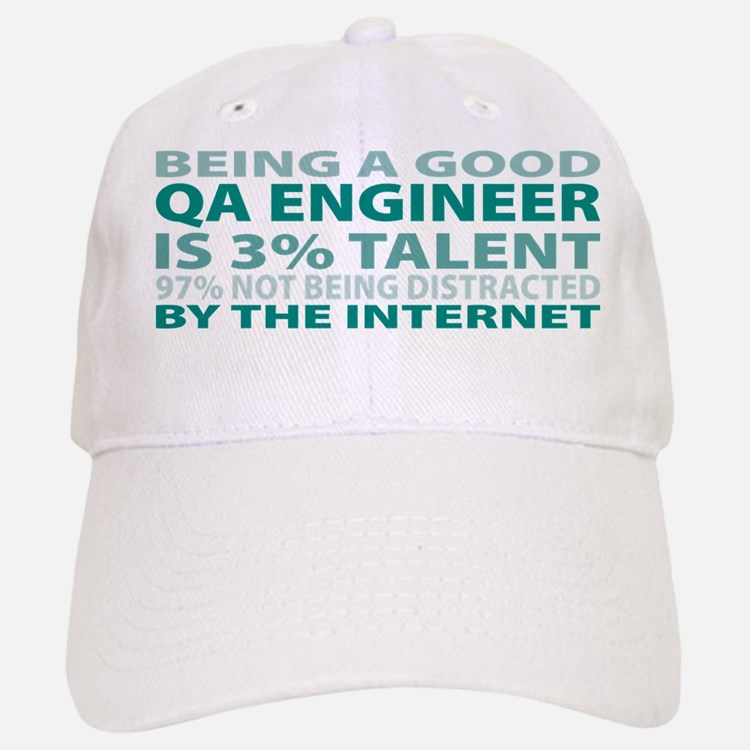 Good QA Engineer Baseball Baseball Cap