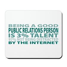 Good Public Relations Person Mousepad
