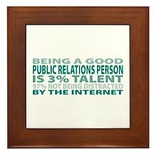 Good Public Relations Person Framed Tile