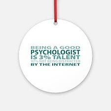 Good Psychologist Ornament (Round)