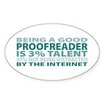 Good Proofreader Oval Sticker