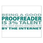 Good Proofreader Small Poster