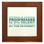 Good Proofreader Framed Tile