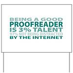 Good Proofreader Yard Sign