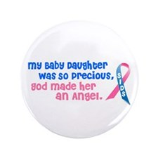 "SIDS Angel 1 (Baby Daughter) 3.5"" Button"
