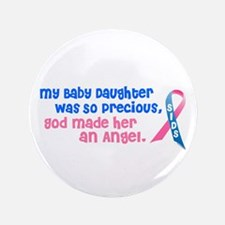 """SIDS Angel 1 (Baby Daughter) 3.5"""" Button"""