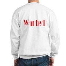 Attitude wanted Sweatshirt