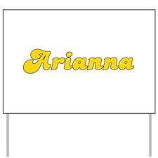 Retro Arianna (Gold) Yard Sign