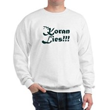 The Koran Lies Sweatshirt