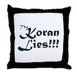 The Koran Lies Throw Pillow